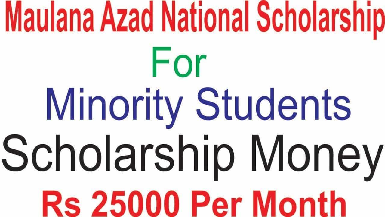 Maulana Azad National Scholarships