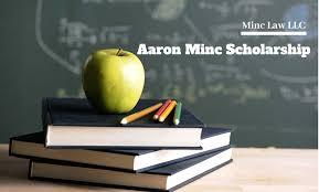Aaron Minc scholarship