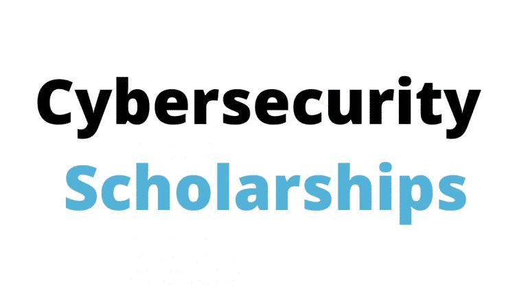 Cybersecurity-Scholarships