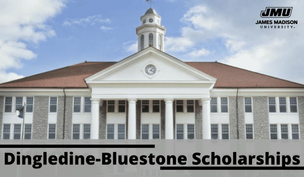 Dingledine-Bluestone Scholarships